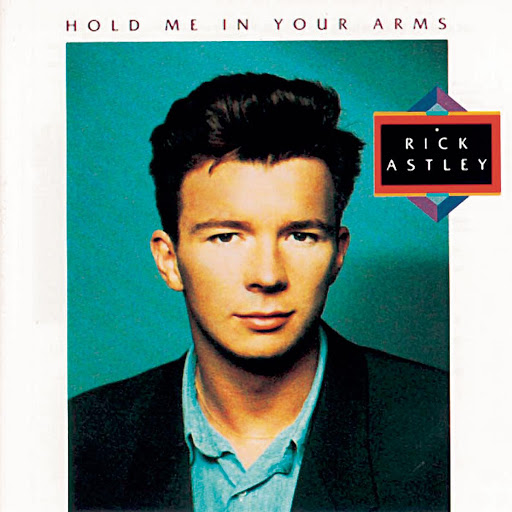 Rick Astley альбом Hold Me In Your Arms