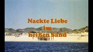 Любовь на горячем песке / Nackte Liebe im heißem Sand (1971)