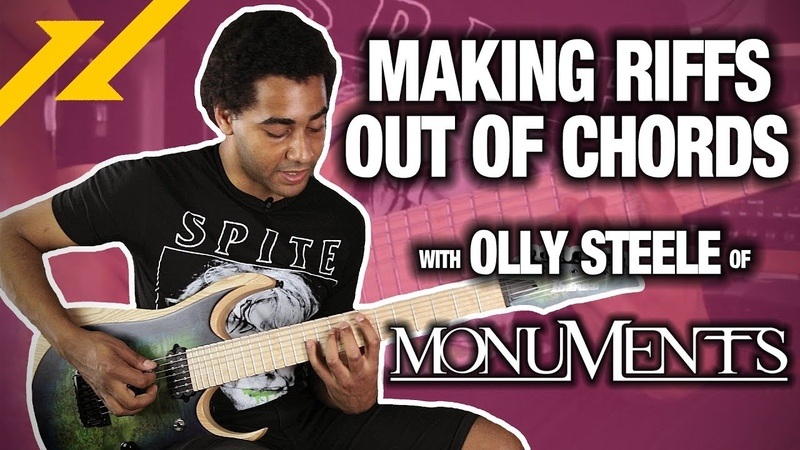 Making Riffs Out of Chords With Olly Steele of MONUMENTS