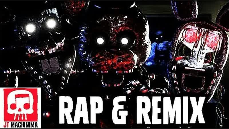 Tjoc song Fnaf Rap Remix By JT Machinima