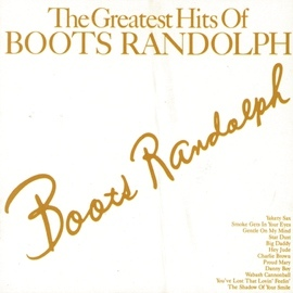 Boots Randolph альбом Boots Randolph's Greatest Hits