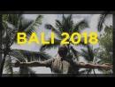 BALI trip 2018