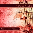 Peggy Lee альбом Timeless Voices: Peggy Lee
