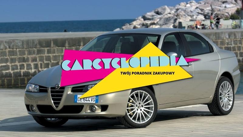 Alfa Romeo 156 - Carcyclopedia || Twoj poradnik zakupowy 3