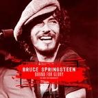 Bruce Springsteen альбом Bound For Glory 1973