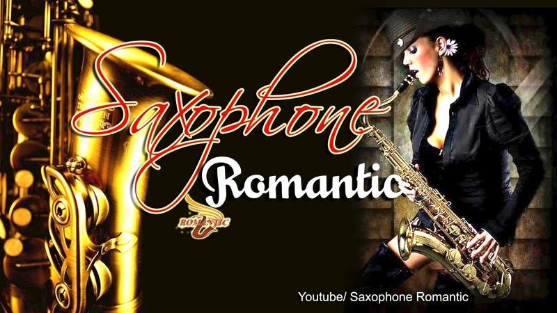 Saxophone Romantic | Nhạc tiếng anh bất hủ hay nhất thế giới - Tuyệt Phẩm Hòa Tấu Saxophone
