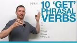 10 GET Phrasal Verbs get down, get off, get through, get up, get away...
