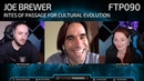 90: Joe Brewer - Cultural Evolution and Rites of Passage