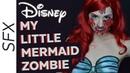 Zombies of Disney The Little Mermaid Ariel   Makeup Tutorial Trailer