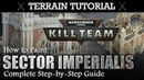 40K Terrain Tutorial How to Paint KILL TEAM Sector Imperialis - Complete Step-by-Step Guide