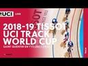 2018-2019 Tissot UCI Track World Cup – Saint Quentin (FR)