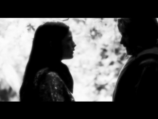 Aragorn X Arwen _ If our love is tragedy why are you my remedy