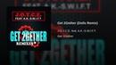J.O.Y.C.E. feat. A.K.-S.W.I.F.T. - Get 2Gether (Dolls Remix) (Eurodance) WEB