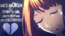 SHE's brOKen - AMV ~「Anime MV」