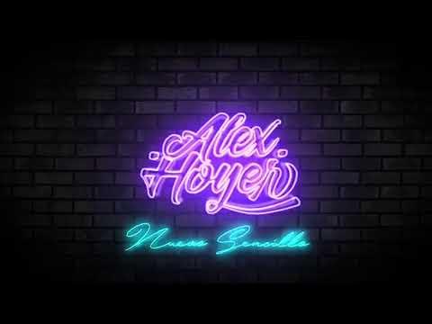 Alex Hoyer - Nuevo Sencillo (PROXIMAMENTE)