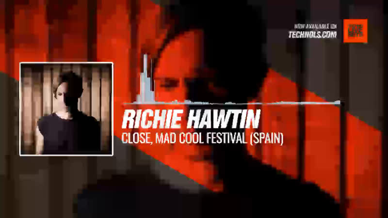 Richie Hawtin CLOSE Mad Cool Festival Spain Periscope Techno music