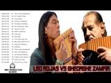 Leo Rojas Gheorghe Zamfir Greatest Hits Best Songs Of Leo Rojas Gheorghe Zam