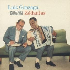 Luiz Gonzaga альбом Luiz Gonzaga Canta Seus Sucessos Com Zé Dantas