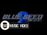 Opening Blue Seed - Carnival Babel (MV)