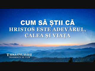 """Segment de film creștin """"Taina Evlaviei"""" Cum să știi că Hristos este adevărul, calea și viața"""