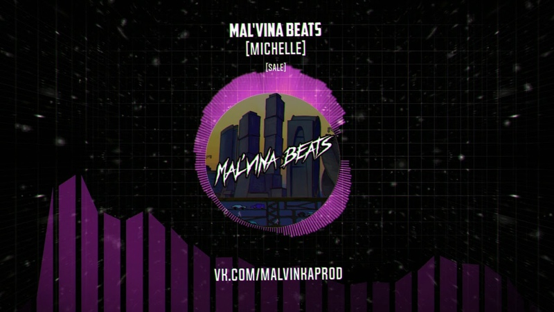 Mal'vina beats MICHELLE Beat