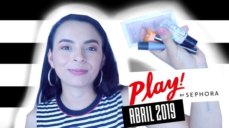 PLAY! by Sephora Unboxing CAJITA MES DE ABRIL 2019 | Sephora
