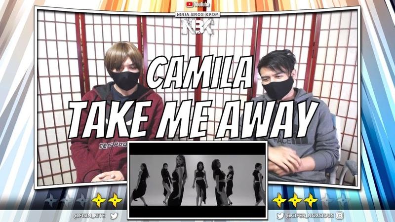 CAMILA (카밀라)-넘어가 (Take Me Home) MV | [ NINJA BROS Reaction / Review ]