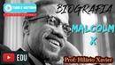 Biografia: Malcolm X
