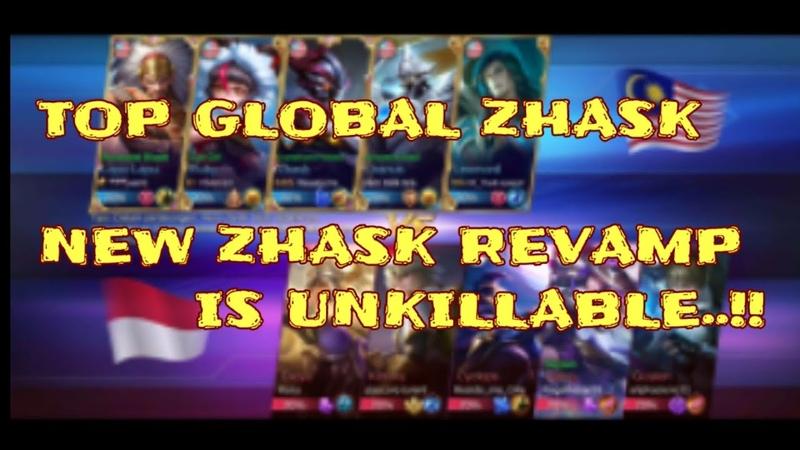 Top Global Zhask ..!! New Zhask REVAMP is UNKILLABLE...