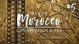 MOROCCO Things to do in Casablanca and Fes