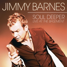 Jimmy Barnes альбом Soul Deeper Live At The Basement
