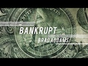 Bankrupt from Brad Addams