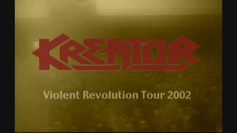 Kreator 2002-Violent Revolution Tour