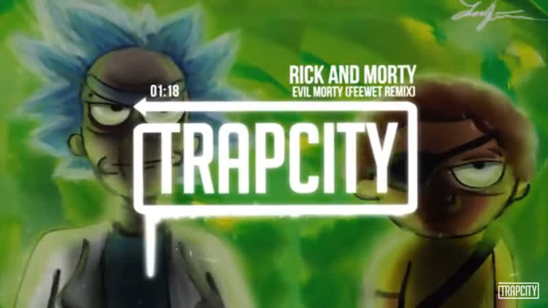 Rick and Morty - Evil Morty (Feewet Trap Remix)