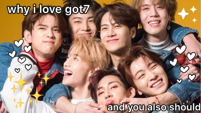 Why I stan Got7 and you also should