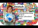 Prüfungsvorbereitung Deutsch B1 B2 C1 Besser schreiben 1