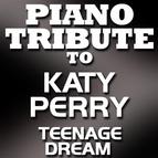 Piano Tribute Players альбом Teenage Dream - Single