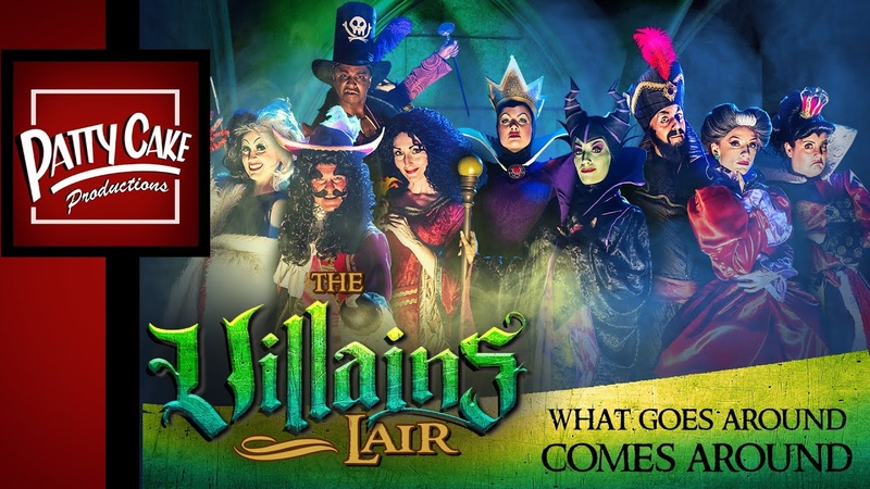 THE VILLAINS LAIR -(Ep.1) What Goes Around Comes Around (A Disney Villains Musical)