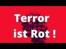 Tim Kellner Terroristen sind Rot braun war gestern