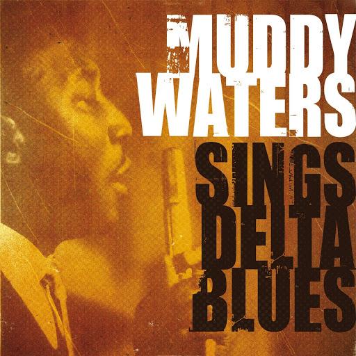 Muddy Waters альбом Muddy Waters Sings Delta Blues