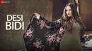 Desi Bidi Official Music Video Gunjan Mishra Ravikar Tiwari