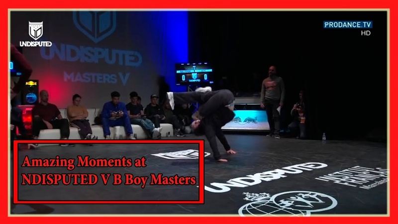 Amazing Moments at UNDISPUTED V B Boy Masters 2019 Kuzya Cheerito Issei