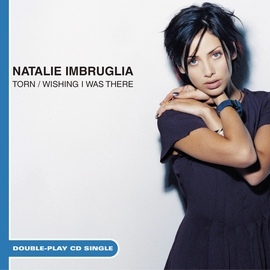 Natalie Imbruglia альбом Torn/Wishing I Was There