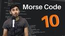 Hour of Python - Coding Challenge 10 | Morse Code