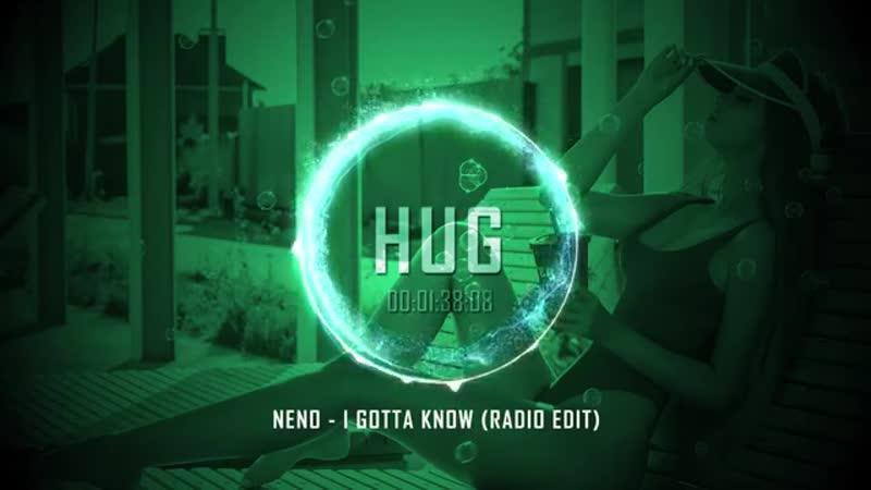 Neno - I Gotta Know (Radio Edit)