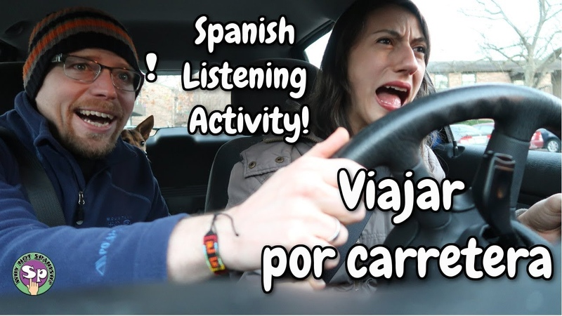 Spanish Listening Activity Viajar por carretera On the road