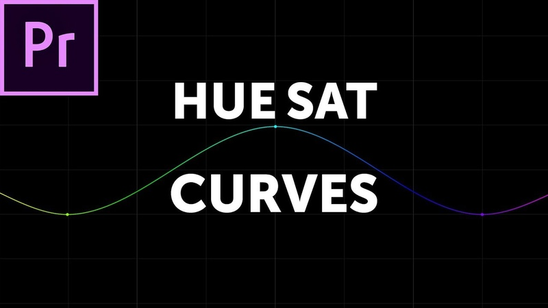How To Use The New Hue Saturation Curves In Premiere Pro CC 2019