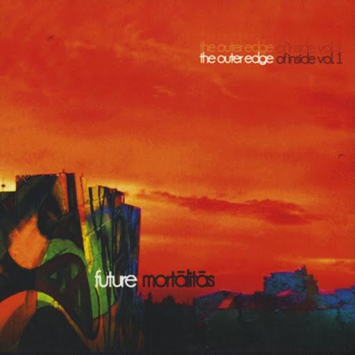 "Future альбом Mortalitas ""The Outer Edge of Inside"", Vol. 1"