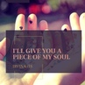 I'll give you a piece of my soul
