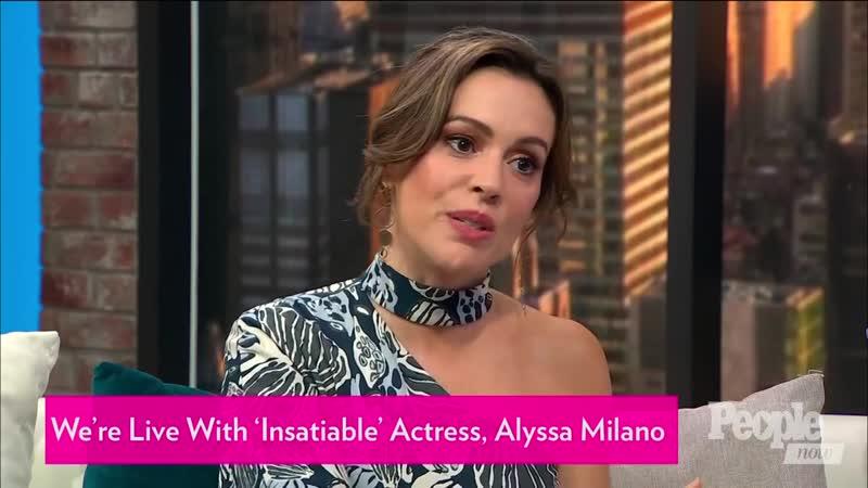 Alyssa Milano On 'Insatiable' | PeopleTV